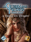 A Guerra Dos Tronos: Board Game - A Dança Dos Dragões ( A Game Of Thrones: The Board Game (second Edition) - A Dance With Dragons Expansion )